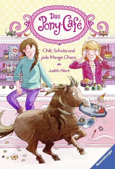 Das Pony-Café, Band 2: Chili, Schote und jede Menge Chaos - Judith Allert