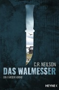 Das Walmesser - C. R. Neilson