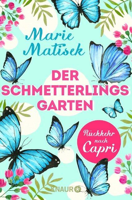 Der Schmetterlingsgarten - Rückkehr nach Capri - Marie Matisek