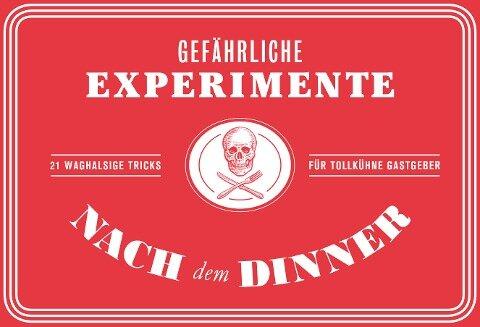 Gefährliche Experimente nach dem Dinner - Angus Hyland, Kendra Wilson