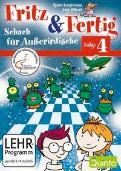 Fritz & Fertig 4. Schach für Außerirdische - Jörg Hilbert, Björn Lengwenus