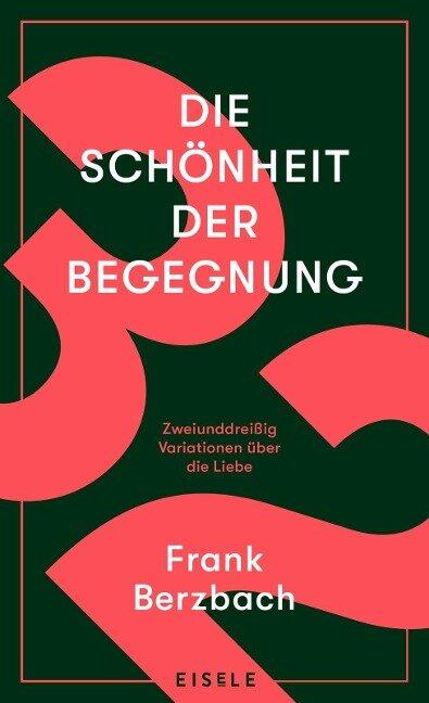 Die Schönheit der Begegnung - Frank Berzbach
