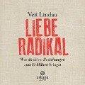 Liebe radikal - Veit Lindau