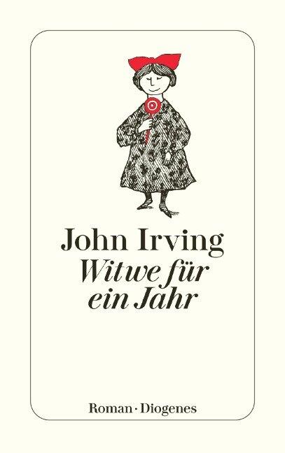 Witwe für ein Jahr - John Irving