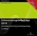 SchmerzensgeldBeträge 2019. CD-ROM - Susanne Hacks, Wolfgang Wellner, Frank Häcker