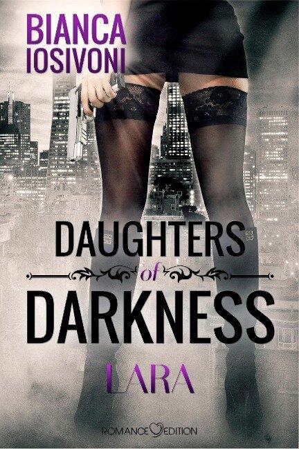 Daughters of Darkness: Lara - Bianca Iosivoni
