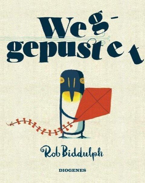 Weggepustet - Rob Biddulph