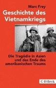 Geschichte des Vietnamkriegs - Marc Frey