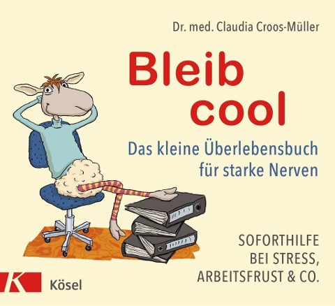 Bleib cool - Claudia Croos-Müller