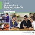 Fachkenntnisse 2 Anlagemechaniker SHK Lernfelder 9-15 - Harald Macht, Mirko Brützke
