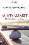 Achtsamkeit - Hans-Arved Willberg