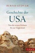 Geschichte der USA - Bernd Stöver