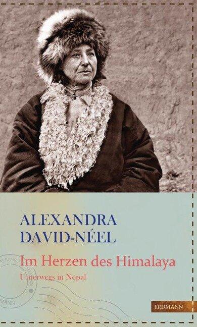 Im Herzen des Himalaya - Alexandra David-Néel