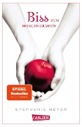 Biss zum Morgengrauen (Bella und Edward 1) - Stephenie Meyer