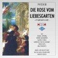 Die Rose Vom Liebesgarten (GA) - Chor & Orch. Des Bayerischen Rundfunks