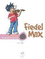 Fiedel-Max für Violine, Vorschule - Andrea Holzer-Rhomberg