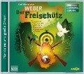 Der Freischütz - Carl Maria von Weber