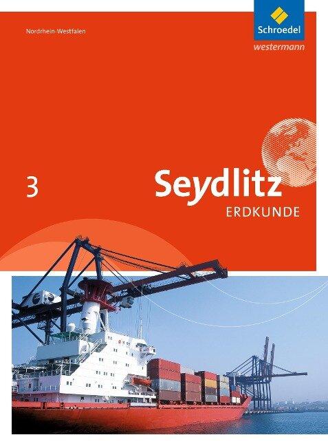 Seydlitz Erdkunde 3. Schülerband. Realschule. Nordrhein-Westfalen -