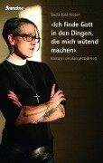 Ich finde Gott in den Dingen, die mich wütend machen - Nadia Bolz-Weber