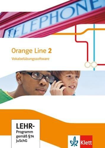 Orange Line 2. Vokabelübungssoftware. Klasse 6 -
