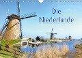 Die Niederlande (Wandkalender 2019 DIN A4 quer) - Joana Kruse