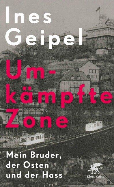Umkämpfte Zone - Ines Geipel