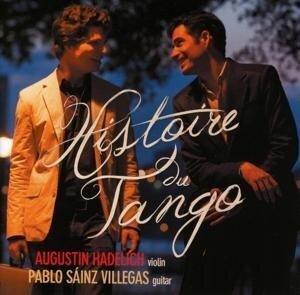 Histoire Du Tango - Augustin/Villegas Hadelich