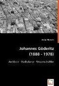 Johannes Göderitz (1888 - 1978) - Stefan Albrecht