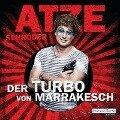 Der Turbo von Marrakesch - Atze Schröder
