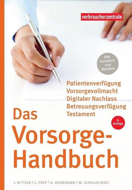 Das Vorsorge-Handbuch - Jan Bittler, Wolfgang Schuldzinski, Heike Nordmann, Carina Frey
