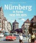 Nürnberg in Farbe - Ruth Bach-Damaskinos, Thomas Dütsch