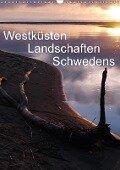 Westküsten Landschaften Schwedens (Wandkalender 2018 DIN A3 hoch) Dieser erfolgreiche Kalender wurde dieses Jahr mit gleichen Bildern und aktualisiertem Kalendarium wiederveröffentlicht. - Monika Dietsch