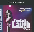 Thou Shalt Laugh: Vol. 1-4 - Various