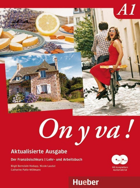 On y va ! A1 Aktualisierte Ausgabe. Lehr- und Arbeitsbuch mit komplettem Audiomaterial - Birgit Bernstein-Hodapp, Nicole Laudut, Catherine Patte-Möllmann