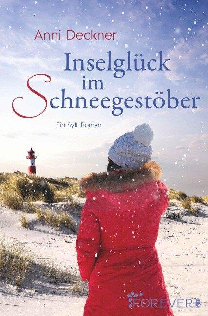 Inselglück im Schneegestöber - Anni Deckner