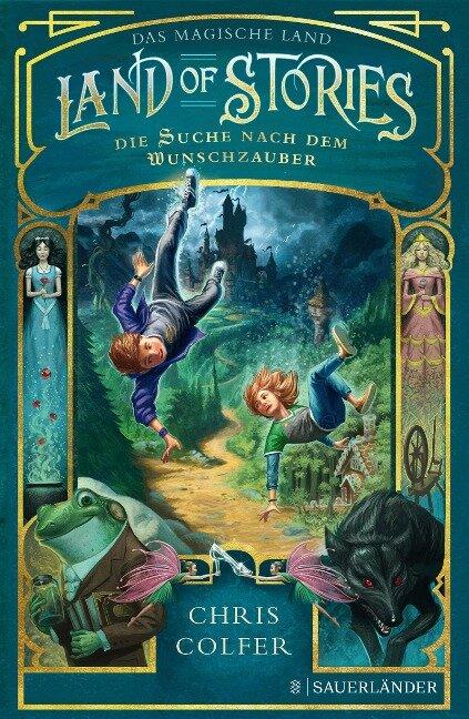 Land of Stories: Das magische Land 1 - Die Suche nach dem Wunschzauber - Chris Colfer