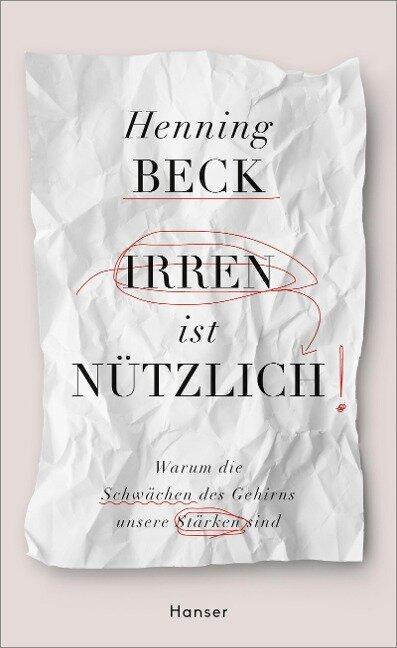 Irren ist nützlich - Henning Beck