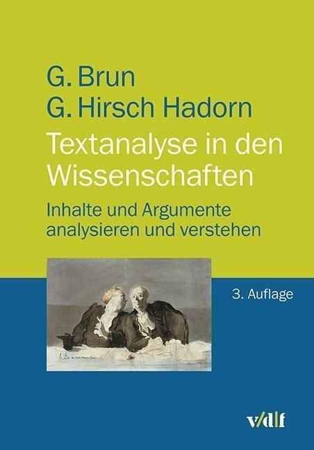 Textanalyse in den Wissenschaften - Georg Brun, Gertrude Hirsch Hadorn