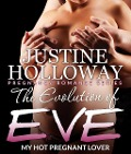 The Evolution of Eve - Justine Holloway