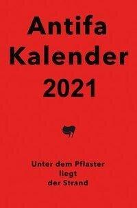 Antifaschistischer Taschenkalender 2021 -