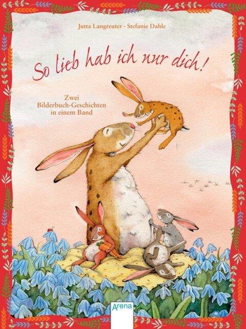 So lieb hab ich nur dich - Jutta Langreuter