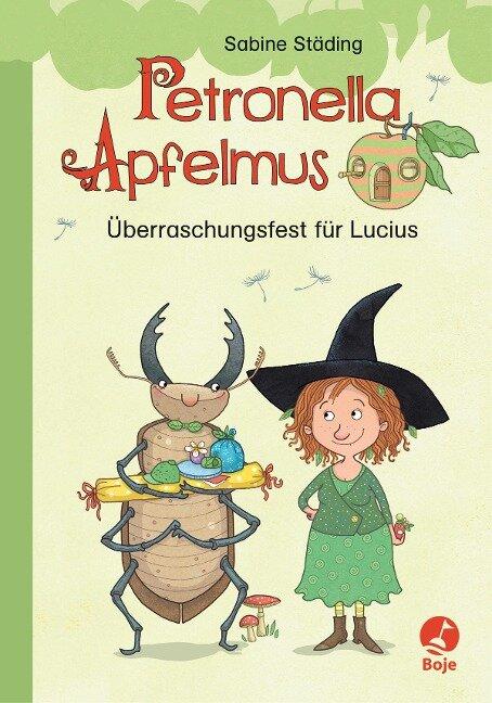 Petronella Apfelmus Erstleser 1 - Überraschungsfest für Lucius - Sabine Städing