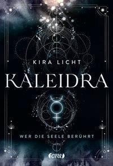 Kaleidra - Wer die Seele berührt (Band 2) - Kira Licht