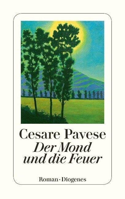 Der Mond und die Feuer - Cesare Pavese