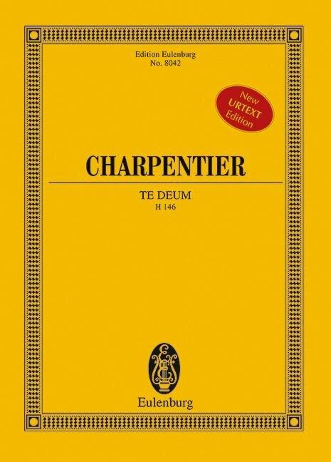 Te Deum - Marc-Antoine Charpentier