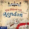 Die Flüsse von London - Ben Aaronovitch