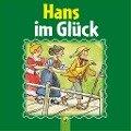 Hans im Glück - Brüder Grimm