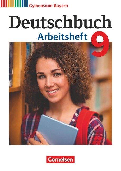 Deutschbuch Gymnasium 9. Jahrgangsstufe. Arbeitsheft mit Lösungen. Bayern - Katrin Flexeder-Asen, Markus Peter, Martin Scheday, Konrad Wieland