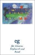 Evangelisches Gesangbuch. Ausgabe für die Landeskirchen Rheinland, Westfalen und Lippe. Ausgabe mit Akkordsymbolen für Gitarre, Keyboard und Band -