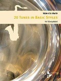 20 Tunes in Basic Styles for Saxophone - Valentin Hude